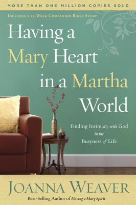 Having a Mary Heart in a Martha World Cover