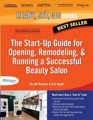 The Start-Up Guide for Opening, Remodeling & Running a Successful Beauty Salon Cover Image