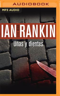 Uñas Y Dientes (Narración En Castellano) Cover Image