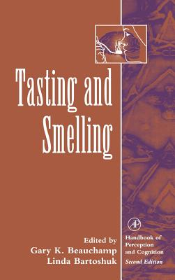 Tasting and Smelling (Handbook of Perception and Cognition) Cover Image