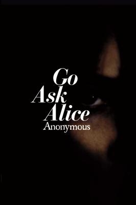 Go Ask Alice (Anonymous Diaries) Cover Image