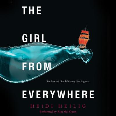 The Girl from Everywhere Lib/E Cover Image