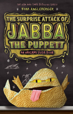 The Surprise Attack of Jabba the Puppett (Origami Yoda #4) Cover Image