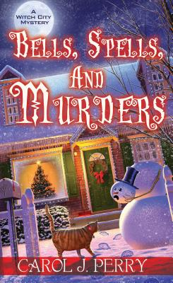 Bells, Spells, and Murders (A Witch City Mystery #7) Cover Image