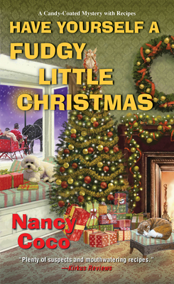 Have Yourself a Fudgy Little Christmas (A Candy-coated Mystery #8) Cover Image
