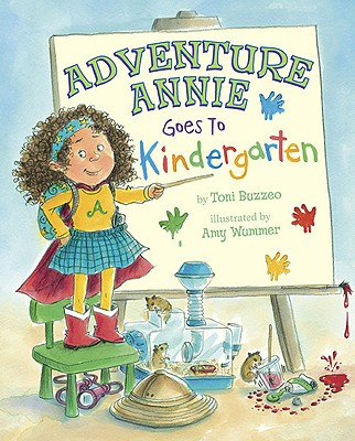 Adventure Annie Goes to Kindergarten Cover