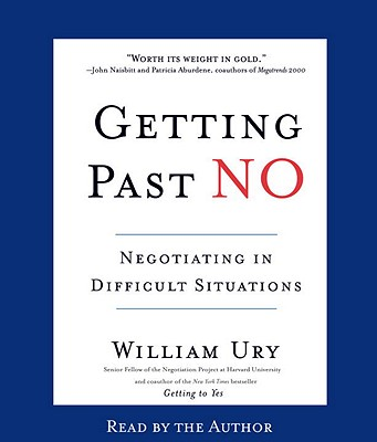 Getting Past No: Negotiating in Difficult Situations Cover Image