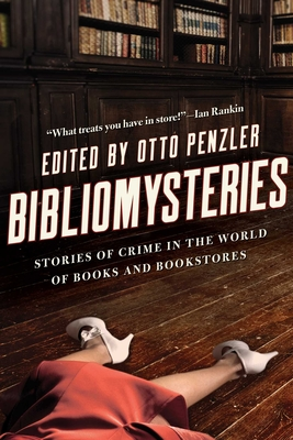 Bibliomysteries: Stories of Crime in the World of Books and Bookstores Cover Image