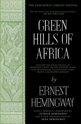 Green Hills of Africa: The Hemingway Library Edition Cover Image