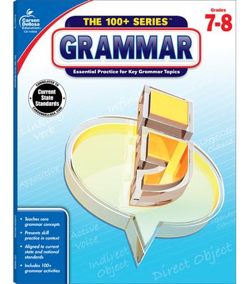 Grammar, Grades 7 - 8 (100+ Series(tm)) Cover Image