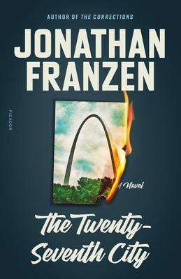 The Twenty-Seventh City: A Novel Cover Image