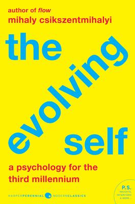 The Evolving Self: A Psychology for the Third Millennium Cover Image