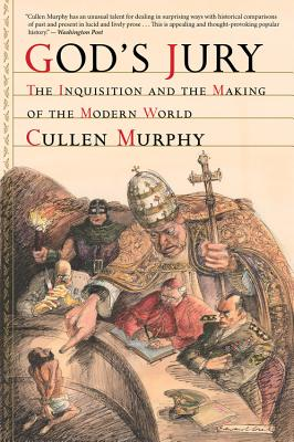God's Jury: The Inquisition and the Making of the Modern World Cover Image