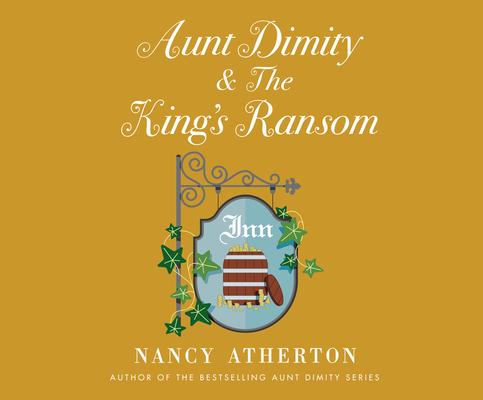 Aunt Dimity and the King's Ransom Cover Image