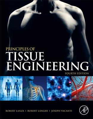 Principles of Tissue Engineering (Tissue Engineering Intelligence Unit) Cover Image