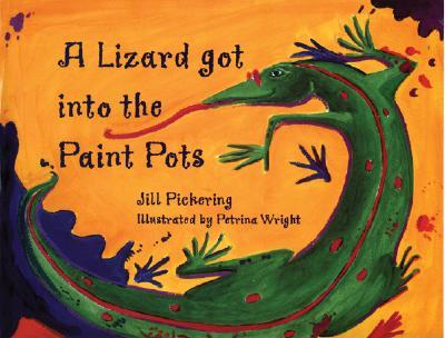 A Lizard Got Into the Paint Pots Cover Image