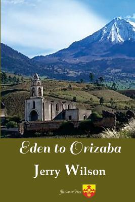 Eden to Orizaba Cover Image