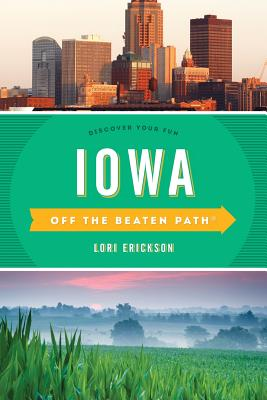 Iowa Off the Beaten Path(r): Discover Your Fun Cover Image