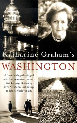 Katharine Graham's Washington Cover Image