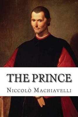 an importance of virtue in niccolo machiavellis the prince Should either pass wholly unhonoured, or that the truth of its matter and the importance of niccolo machiavelli the prince the harvard classics 1909-14.
