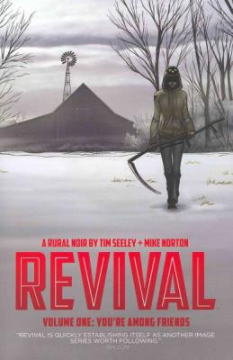 Revival Volume 1: You're Among Friends Cover Image