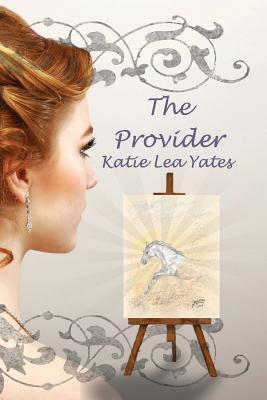 THE PROVIDER: Katie Lea Yates
