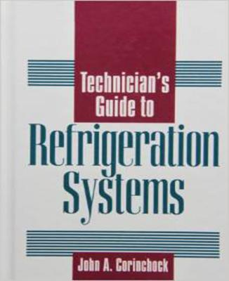 Technician's Guide to Refrigeration Systems Cover Image