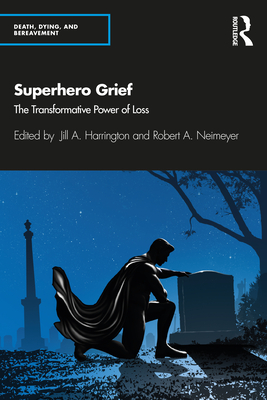 Superhero Grief: The Transformative Power of Loss Cover Image
