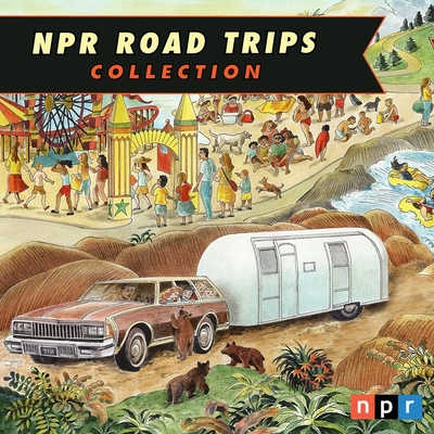 NPR Road Trips Collection Lib/E: On the Road Again Cover Image