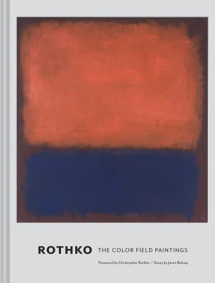 Rothko: The Color Field Paintings (Book for Art Lovers, Books of Paintings, Museum Books) Cover Image