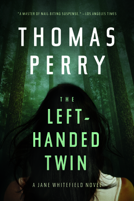 The Left-Handed Twin: A Jane Whitefield Novel Cover Image