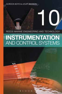 Reeds Vol 10: Instrumentation and Control Systems (Reeds Marine Engineering and Technology Series #10) Cover Image