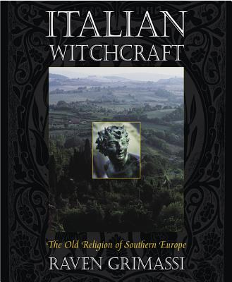 Italian Witchcraft: The Old Religion of Southern Europe Cover Image