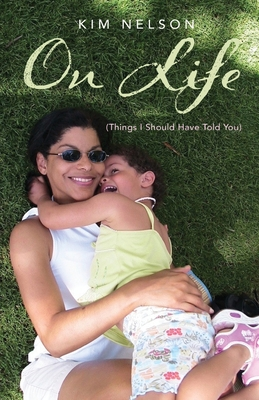 On Life (Things I Should Have Told You) Cover Image