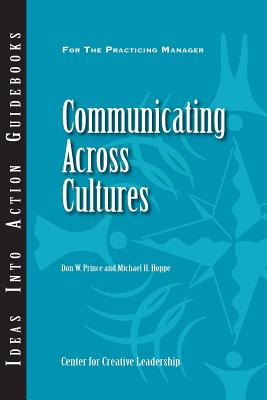 Communicating Across Cultures (Ideas Into Action Guidebooks) Cover Image