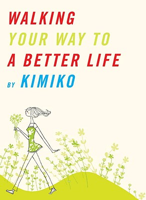 Walking Your Way to a Better Life Cover