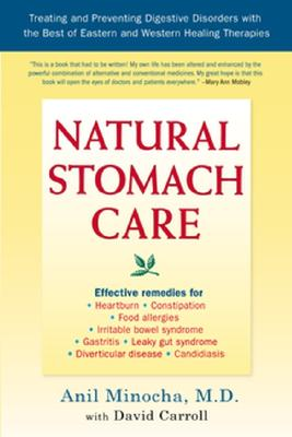 Natural Stomach Care: Treating and Preventing Digestive Disorders Using the Best of Eastern and Wester n Healing Therapies Cover Image