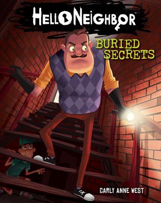 Cover for Buried Secrets (Hello Neighbor #3)