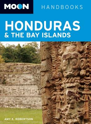 Moon Handbooks Honduras & the Bay Islands Cover
