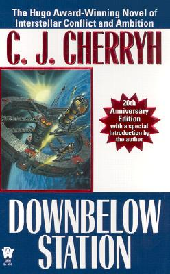 Downbelow Station (20th Anniversary) Cover