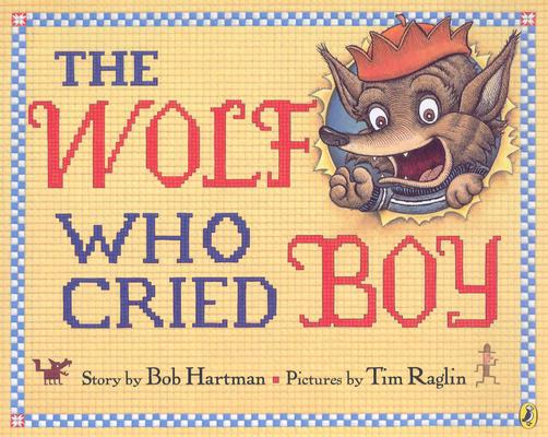 The Wolf Who Cried Boy Cover Image