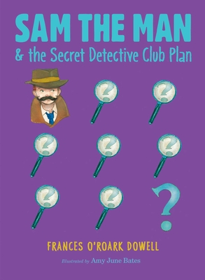 Cover for Sam the Man & the Secret Detective Club Plan