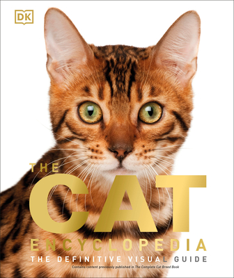 The Cat Encyclopedia: The Definitive Visual Guide Cover Image