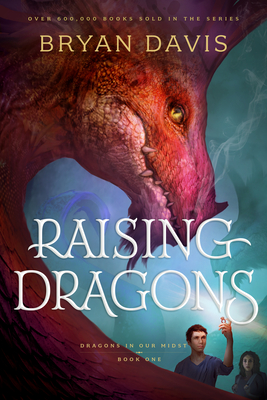 Raising Dragons (Dragons in Our Midst #1) Cover Image