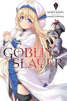 Goblin Slayer, Vol. 1 (light novel) (Goblin Slayer (Light Novel) #1) Cover Image