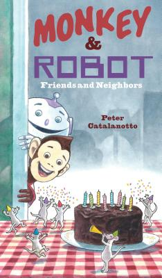 Monkey & Robot: Friends and Neighbors Cover Image
