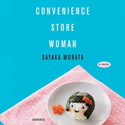 Convenience Store Woman Lib/E Cover Image