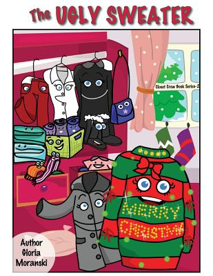 The Ugly Sweater (Closet Crew Books #2) Cover Image