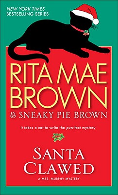Santa Clawed: A Mrs. Murphy Mystery Cover Image