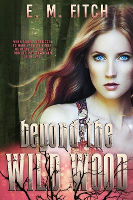 Cover for Beyond the Wild Wood (Of the Trees)